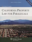 California Property Law for Paralegals (Aspen College Series)