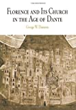 img - for Florence and Its Church in the Age of Dante (The Middle Ages Series) by Dameron, George W. (2004) Hardcover book / textbook / text book