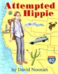 Attempted Hippie (Kindle Single)