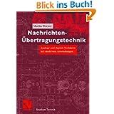 Nachrichten-Übertrag... Analoge und digitale Verfahren mit modernen Anwendungen (Studium Technik)