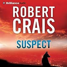 Suspect | Livre audio Auteur(s) : Robert Crais Narrateur(s) : MacLeod Andrews