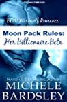 Moon Pack Rules: Her Billionaire Beta...