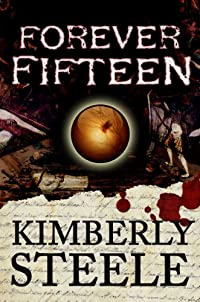 Forever Fifteen by Kimberly Steele ebook deal