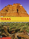 img - for By E. Dan Klepper 100 Classic Hikes Texas: Panhandle Plains / Pineywoods / Gulf Coast / South Texas Plains / Hill Coun (1st First Edition) [Paperback] book / textbook / text book