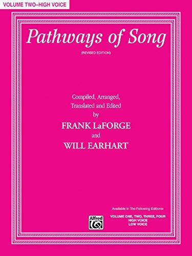 Pathways of Song, Vol 2: High Voice, Book & CD (Pathways of Song Series) by Frank LaForge (2009-04-01)