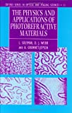 img - for The Physics and Applications of Photorefractive Materials (Oxford Series in Optical & Imaging Sciences) book / textbook / text book