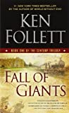 9780451232854: Fall of Giants: Book One of the Century Trilogy