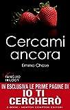 Cercami ancora (Tangled Series Vol. 3) (Italian Edition)