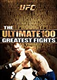 UFC: Ultimate 100 Greatest Fights