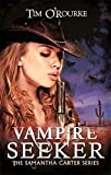 Vampire Seeker (Samantha Carter)