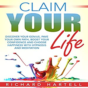 Claim Your Life Audiobook