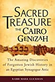img - for Sacred Treasure - The Cairo Genizah: The Amazing Discoveries of Forgotten Jewish History in an Egyptian Synagogue Attic book / textbook / text book