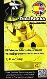 img - for PRINCIPE FELIZ Y OTROS CUENTOS, EL / THE HAPPY PRINCE AND OTHER TALES book / textbook / text book