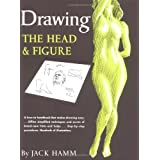 Drawing the Head and Figurepar Jack Hamm