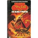 The Legends Of Skyfall 2: The Black Pyramidby David Tant