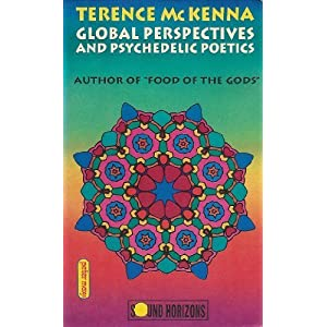 Global Perspectives & Psychedelic Poet - Terence Mckenna