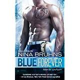 Blue Forever (Men in Uniform Book 3) ~ Nina Bruhns