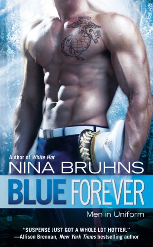 Blue Forever (Men in Uniform) by Nina Bruhns