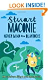 Never Mind the Quantocks: Stuart Maconie's Favourite Country Walks