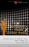 Derek Cajun Gentleman's Guide to Online Dating: Succesful Dating on Facebook, Skype, Twitter, LinkedIn, etc.