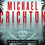 Pirate Latitudes | Michael Crichton
