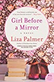 Girl Before a Mirror: A Novel by  Liza Palmer in stock, buy online here