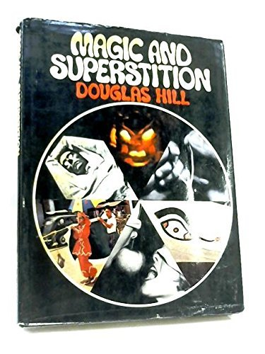Image for Magic and Superstition by Douglas Hill (1968-12-05)