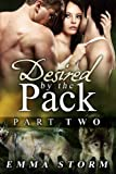 Desired by the Pack: Part Two: a BBW Paranormal Romance (Peace River Guardians Book 2) (English Edition)