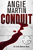img - for Conduit (An Emily Monroe Novel) book / textbook / text book