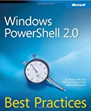Windows PowerShell 2.0 Best Practices