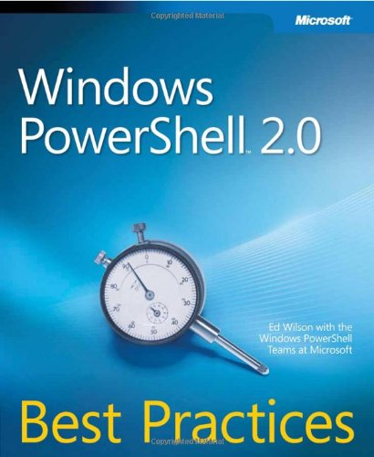 "Windows PowerShellâ""¢ 2.0 Best Practices (Best Practices (Microsoft))"