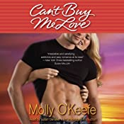 Can't Buy Me Love | [Molly O'Keefe]