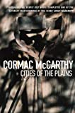 Cities of the Plain (Border Trilogy) (0330390163) by McCarthy, Cormac