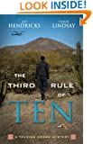The Third Rule Of Ten: A Tenzing Norbu Mystery (Tenzing Norbu Mysteries)