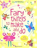 Rebecca Gilpin Fairy Things to Make & Do (Usborne Activities)