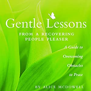 Gentle Lessons from a Recovering People Pleaser Audiobook