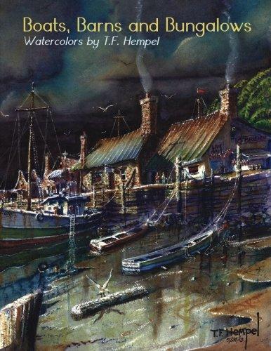 Boats, Barns & Bungalows, by T. F. Hempel