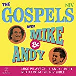 The Gospels with Mike and Andy (NIV Bible) |  New International Version