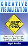 Visualization: Creative Visualization...