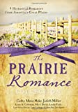 img - for THE PRAIRIE ROMANCE COLLECTION book / textbook / text book