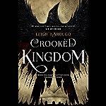 Crooked Kingdom | Leigh Bardugo