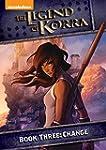 Legend of Korra: Book Three - Change...