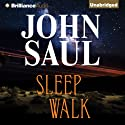 Sleepwalk (       UNABRIDGED) by John Saul Narrated by Angela Dawe