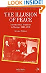 The Illusion of Peace, Second Edition...