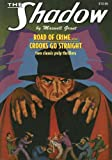 The Road of Crime/Crooks Go Straight (Shadow (Nostalgia Ventures))