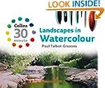 Landscapes in Watercolour (Collins 30...