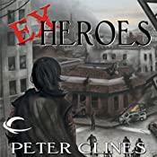 Ex-Heroes | Peter Clines