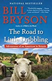 img - for The Road to Little Dribbling: Adventures of an American in Britain book / textbook / text book