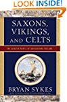 Saxons Vikings and Celts: The Genetic...