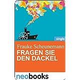 """Fragen Sie den Dackel: Anne Hertz & Friends 11 (Knaur eBook)von """"Frauke Scheunemann"""""""